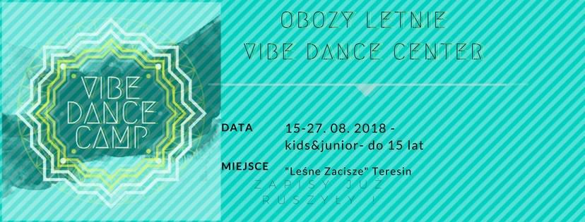 Ostatnie wolne miejsca na Vibe Dance Camp Kids&Junior!!!