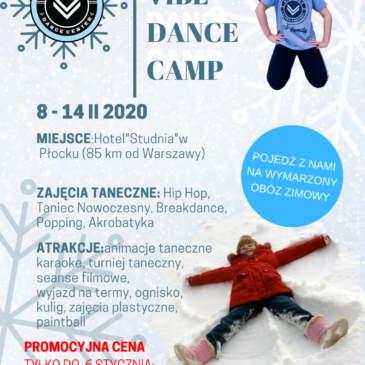 Winter Vibe Dance Camp 8 luty- 14 luty 2020 r.