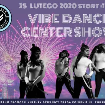 Vibe Dance Center Show 2020